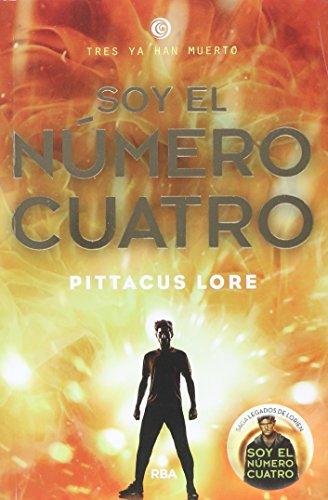 Soy el numero cuatro (FICCIÓN YA) por Pittacus Lore