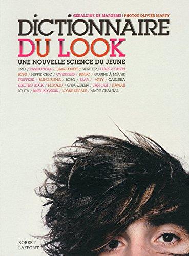 Dictionnaire du look par Géraldine de MARGERIE