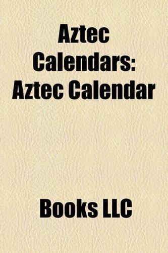 Aztec Calendars