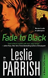 Fade to Black: A Black CATs Novel by Leslie Parrish (2009-07-07)