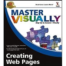 Master VISUALLY Creating Web Pages