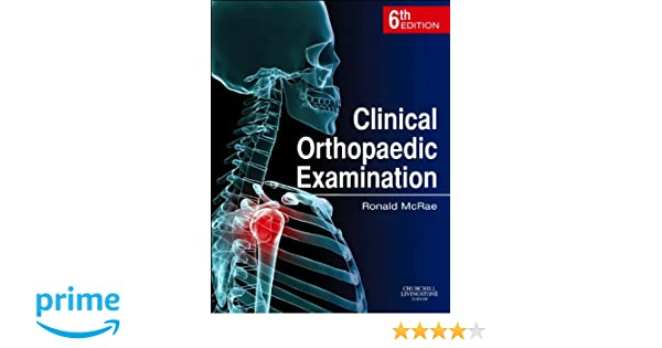 clinical orthopaedic examination fifth edition by ronald mcrae
