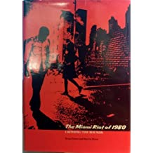 The Miami Riot of 1980: Crossing the Bounds by Bruce Porter (1984-05-01)
