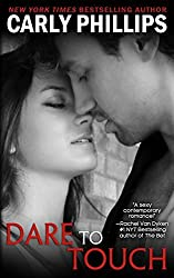 Dare to Touch (Dare to Love) (Volume 3) by Carly Phillips (2015-01-09)