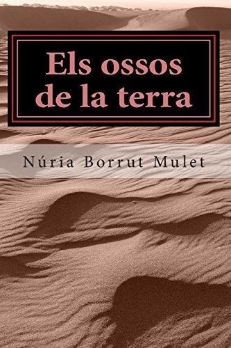 Els ossos de la terra by N?oria Borrut Mulet (2014-01-29)