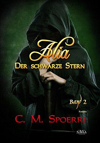 Alia: Der schwarze Stern (Band 2)