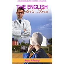 The English Doctor's Love (English Edition)