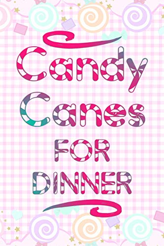 Candy Canes For Dinner: Blank Lined Notebook Journal Diary Composition Notepad 120 Pages 6x9 Paperback ( Candy ) Pastel Pink Soft Square Dinner Plate