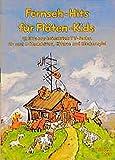 Fernseh-Hits für Flöten-Kids: 12 Hits aus bekannten TV-Serien für 2 C-Blockflöten, Gitarre und Glockenspiel. Ed. 1186