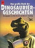 Das große Buch der Dinosaurier-Geschichten