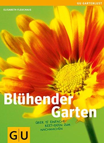 Blühender Garten: Über 15 einfache Beet-Ideen zum Nachmachen (Gartengestaltung)
