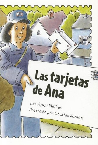 Las Tarjetas de Ana (Lectura Scott Foresman: Green Level) por Anne Phillips