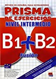 Prisma Fusión B1+B2 - L. de ejercicios (Prisma Fusion)