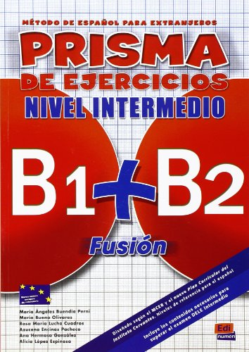 Prisma fusión. Nivel intermedio B1-B2. Libro de ejercicios. Per le Scuole superiori. Con espansione online