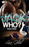 Jack Who?: A Storm Rock Band Romance (Silver Strings Series G-String Set Book 1)
