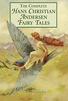 The Complete Fairy Tales of Hans Christian Andersen - Complete Collection (Illustrated and Annotated) (Literary Classics Collection Book 18) (English Edition) par [Andersen, Hans Christian]
