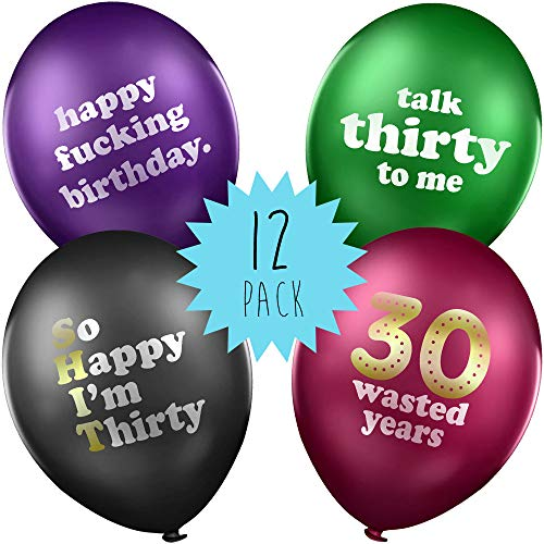 30th Birthday Balloons - Pack of 12 with Funny and Rude Quotes