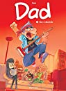Dad, tome 4 : Star à domicile par Nob