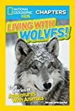 Best National Geographic Children's Books Children Chapter Books - National Geographic Kids Chapters: Living With Wolves: True Review