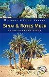 Sinai & Rotes Meer: Reisehandbuch mit vielen praktischen Tipps - Ralph-Raymond Braun