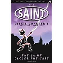 The Saint Closes the Case (Saint 02) by Charteris, Leslie (February 28, 2013) Paperback