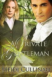 A Private Gentleman by Heidi Cullinan (2013-02-05)