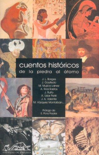 Cuentos históricos: De la piedar al átomo (Narrativa Breve)