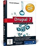 Drupal 7: Das Praxisbuch für Ein- und Umsteiger (Galileo Computing) by Nicolai Schwarz (2011-09-28)