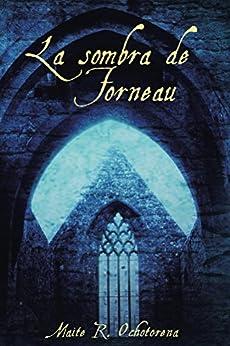 La Sombra de Fourneau (Suspense | Intriga | Misterio) (Spanish Edition) by [Ochotorena, Maite R.]