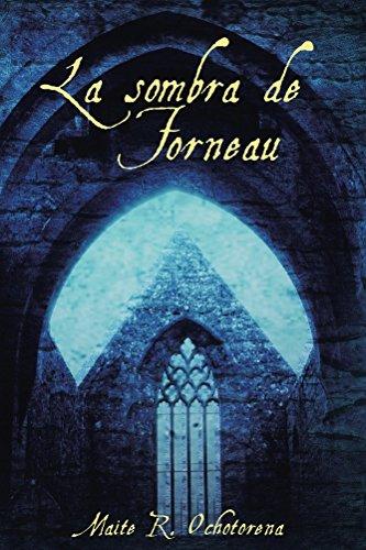 La Sombra de Fourneau (Suspense   Intriga   Misterio) por Maite R. Ochotorena