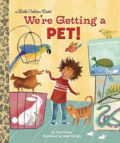 We're Getting a Pet! (Little Golden Book)