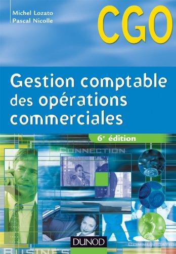 Gestion comptable des opérations commerciales - 6e édition - Manuel par Michel Lozato,Pascal Nicolle