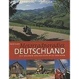 Motorradparadies Deutschland: Alle Regionen von der Küste bis zu den Alpen