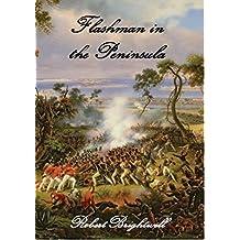 Flashman in the Peninsula (Adventures of Thomas Flashman Book 3)