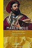 Marco Polo: Die Beschreibung der Welt 1271-1295 (National Geographic Taschenbuch, Band 40226) - Detlef Brennecke