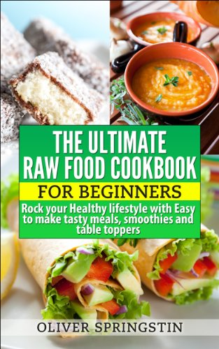 Ultimate raw food cookbook for beginners healthy eating raw food ultimate raw food cookbook for beginners healthy eating raw food recipes by forumfinder Images