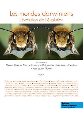 Les Mondes Darwiniens. l Evolution de l Evolution, Vol. 1