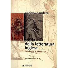 STORIA DELLA LETTERATURA INGLESE - Edizione digitale: Dalle origini al XVIII secolo