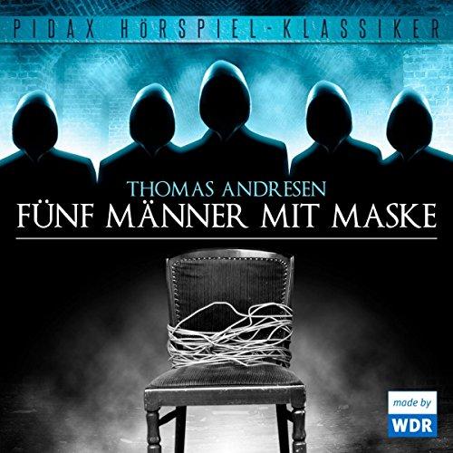 Buchseite und Rezensionen zu 'Fünf Männer mit Maske' von Thomas Andresen
