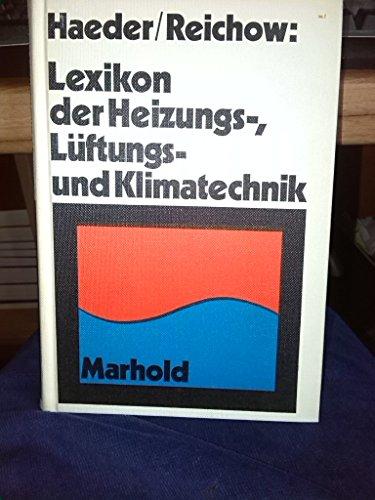 Lexikon der Heizungs-, Lüftungs- und Klimatechnik