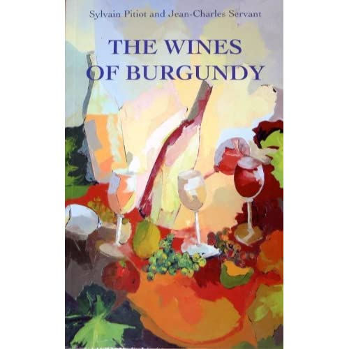 The Wines of Burgundy, 13th Édition (Vins de Bourgogne en Anglais)