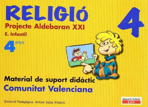 Religió 4anys. Projecte Aldebarán XXI. Comunitat Valenciana: Material de suport didáctic.  Educación infantil.
