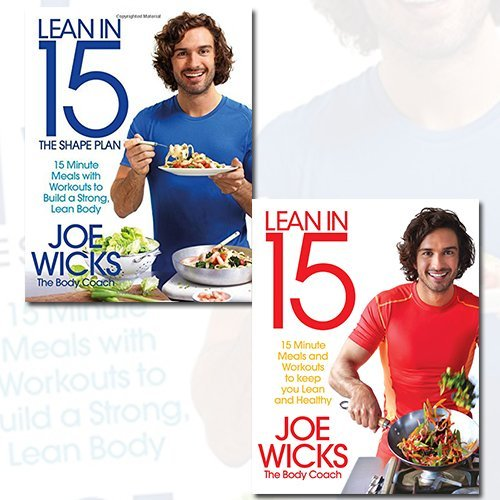 [PDF] Téléchargement gratuit Livres Joe Wicks Collection 2 Books Bundle (Lean in 15 - The Shape Plan: 15 minute meals with workouts to build a strong, lean body, Lean in 15: 15 minute meals and workouts to keep you lean and healthy) by Joe Wicks (2016-11-09)
