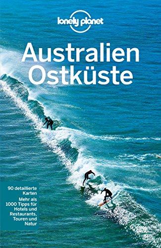 lonely-planet-reisefuhrer-australien-ostkuste-mit-downloads-aller-karten-lonely-planet-reisefuhrer-e