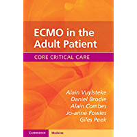 ECMO in the Adult Patient (Core Critical Care) (English Edition)