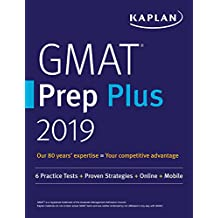 GMAT Prep Plus 2019: 6 Practice Tests + Proven Strategies + Online + Mobile (Kaplan Test Prep) (English Edition)