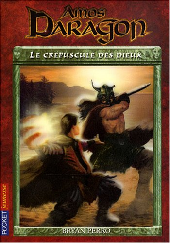 AMOS DARAGON T03 LE CREPUSCULE
