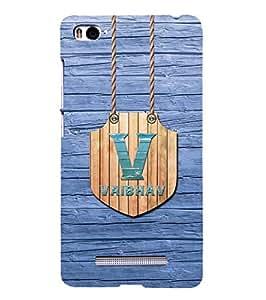 YuBingo Designer Printed Plastic Mobile Back Case Cover Panel for Xiaomi Mi 4i ( Name Surname Vaibhav (Wood Finish Printed on Plastic) )