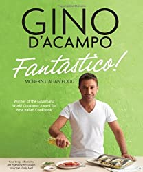 Fantastico!: Modern Italian Food by Gino D'Acampo (2012-08-23)