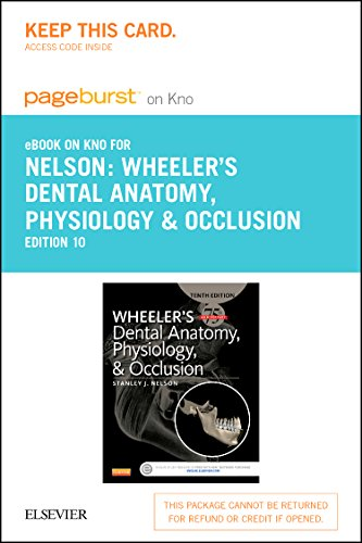 Wheeler's Dental Anatomy, Physiology and Occlusion - Elsevier eBook on Intel Education Study (Retail Access Card), 10e